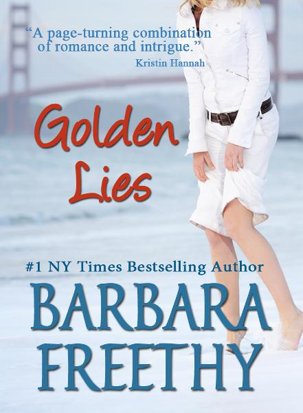 Golden Lies By: Barbara Freethy
