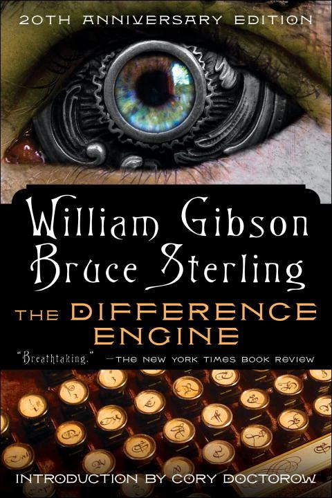 The Difference Engine By: Bruce Sterling,William Gibson
