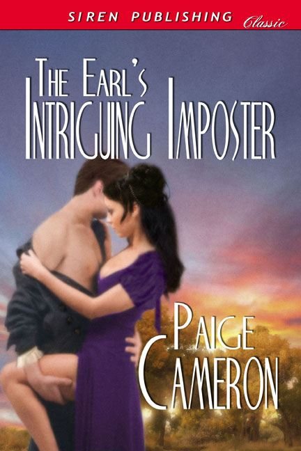 The Earl's Intriguing Imposter By: Paige Cameron