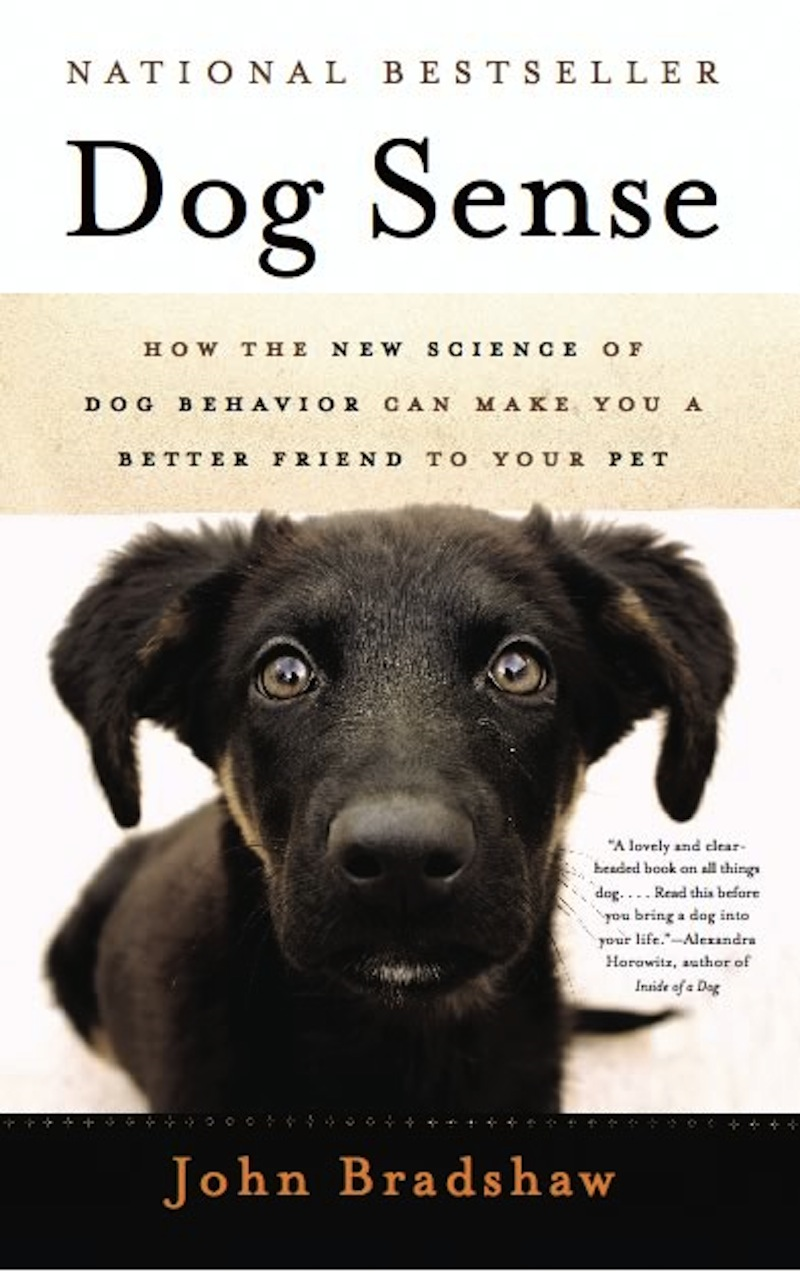 Dog Sense By: John Bradshaw