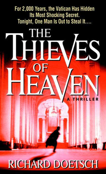 The Thieves of Heaven By: Richard Doetsch