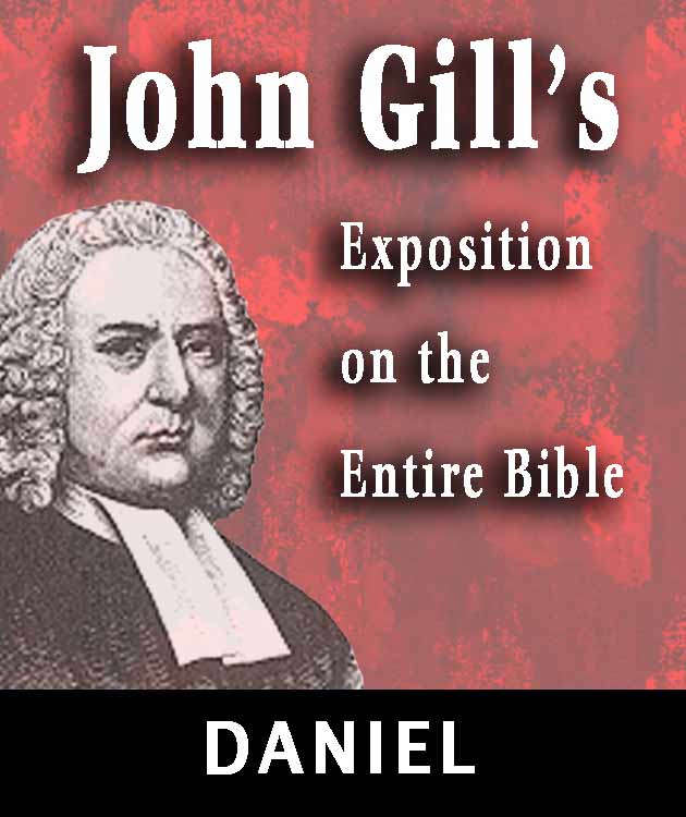 John Gill's Exposition on the Entire Bible-Book of  Daniel