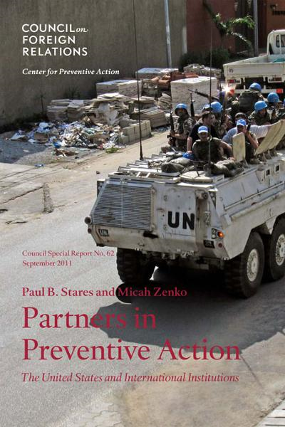 Partners in Preventive Action: The United States and International Institutions