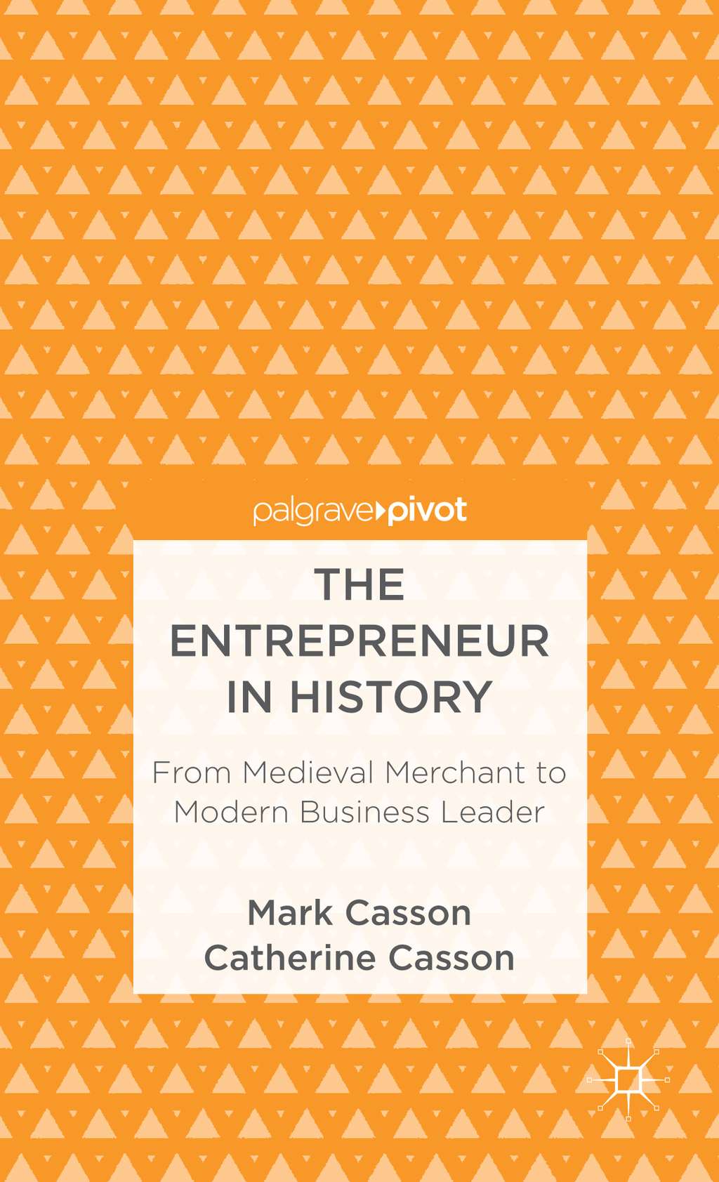 The Entrepreneur in History