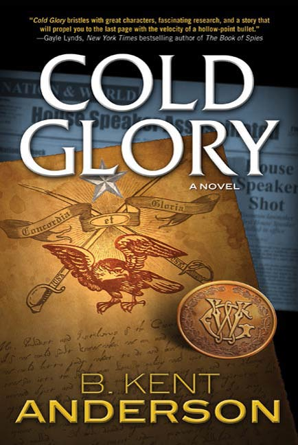 Cold Glory By: B. Kent Anderson