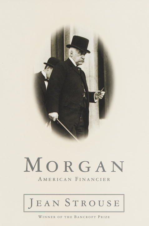 Morgan By: Jean Strouse