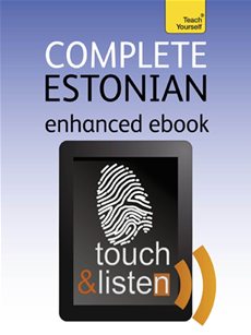 Complete Estonian (Kindle Enhanced Edition) Teach Yourself