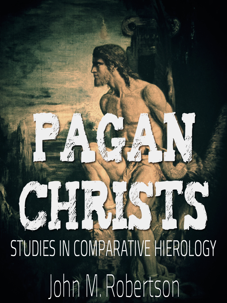 Pagan Christs: Studies In Comparative Hierology