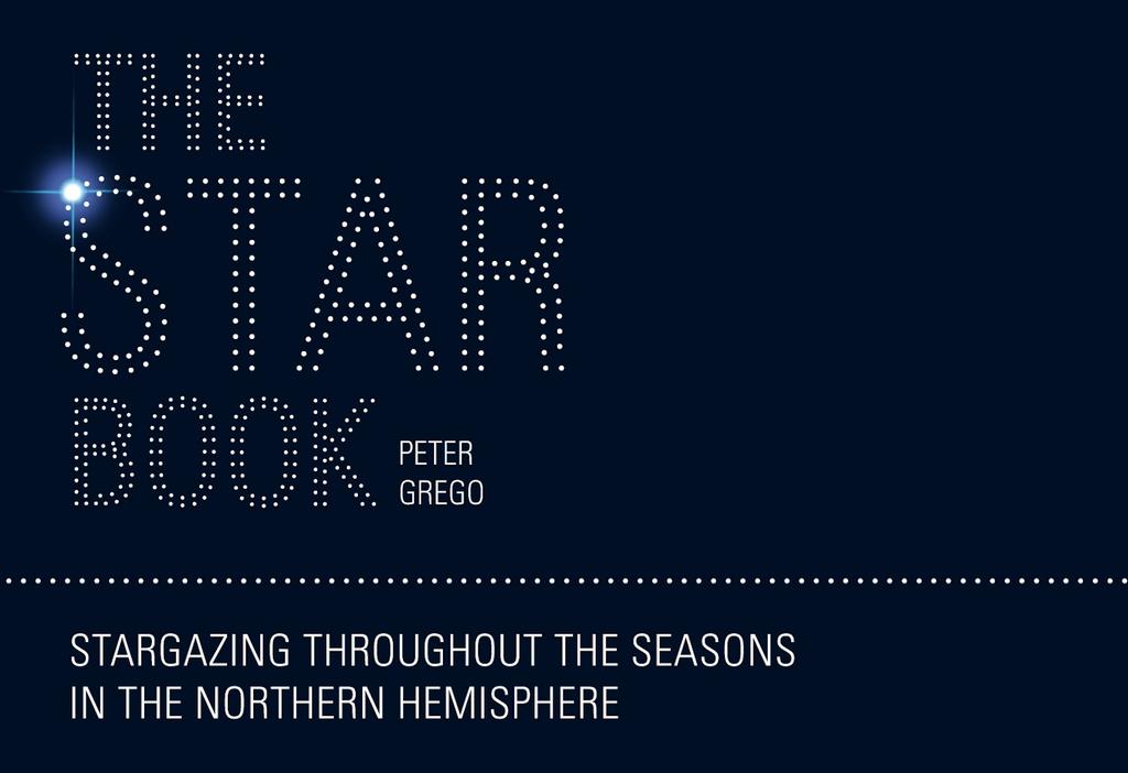 The Star Book: Stargazing throughout the seasons in the Northern Hemisphere