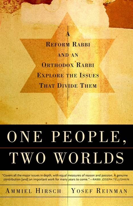 One People, Two Worlds By: Ammiel Hirsch,Yaakov Yosef Reinman