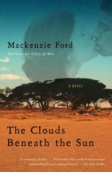 The Clouds Beneath the Sun By: Mackenzie Ford