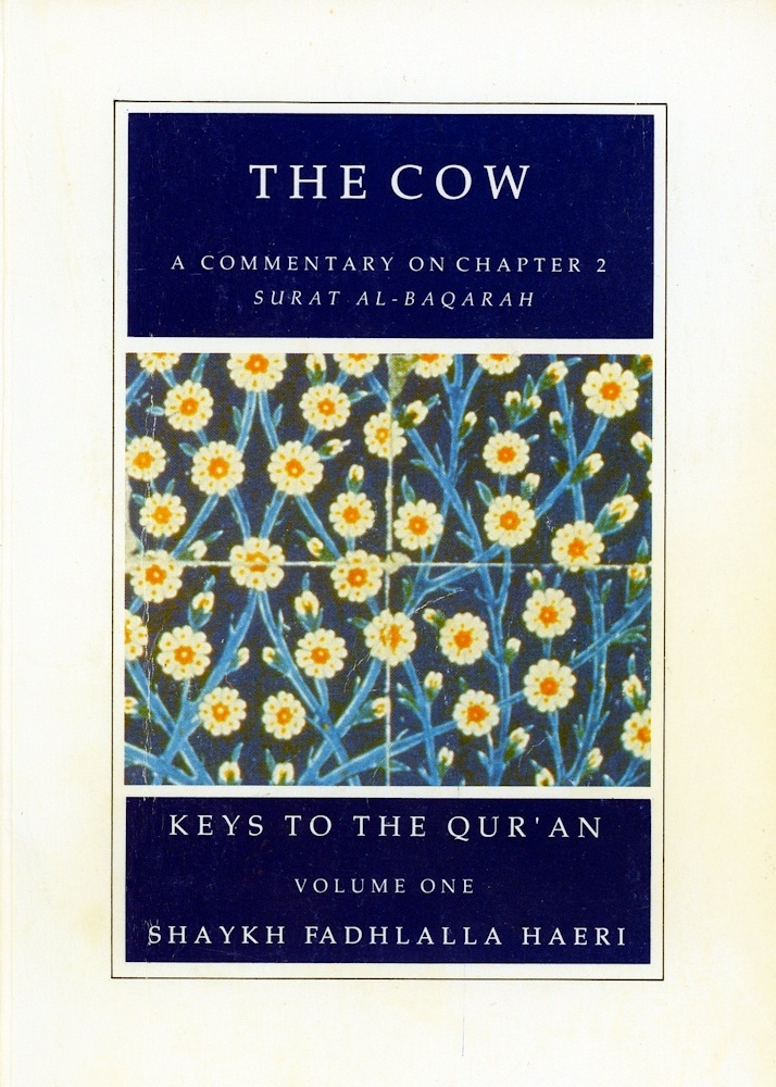 Commentaries on Chapters ONE and TWO of the Qur'an