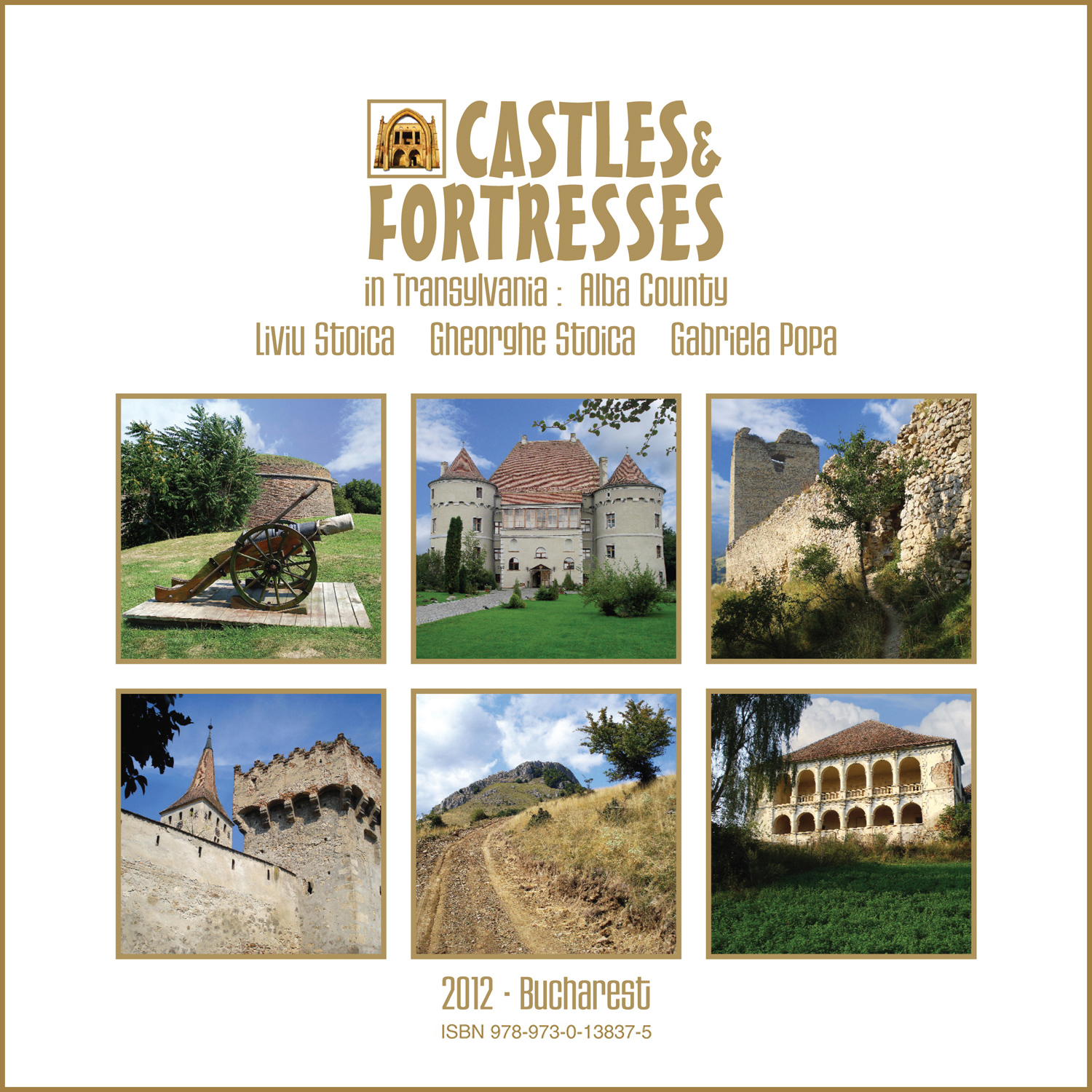 Castles and Fortresses in Transylvania: Alba County