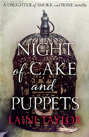 Night Of Cake And Puppets (a Daughter Of Smoke And Bone Novella):