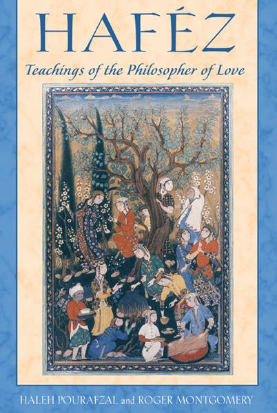 Haféz: Teachings of the Philosopher of Love