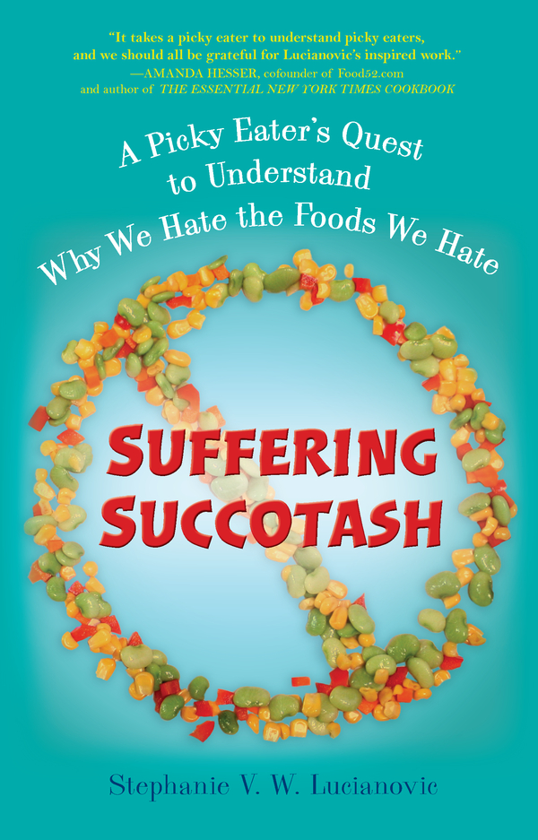 Suffering Succotash By: Stephanie V.W. Lucianovic