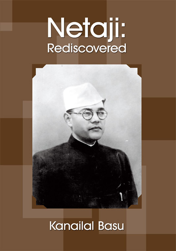 Netaji: Rediscovered