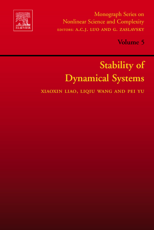 Stability of Dynamical Systems By: L.Q. Wang,P. Yu,Xiaoxin Liao