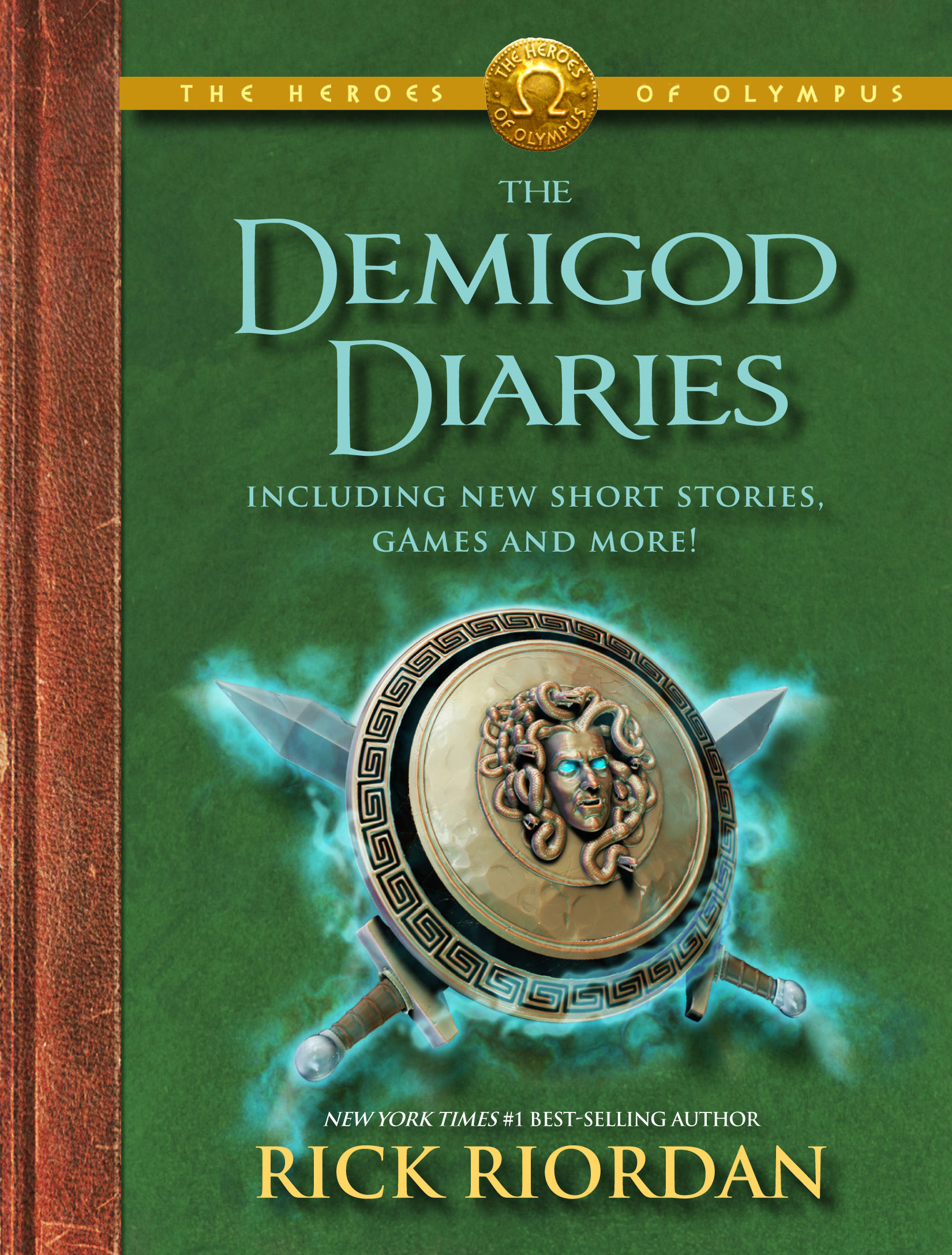 The Heroes of Olympus:  The Demigod Diaries By: Rick Riordan