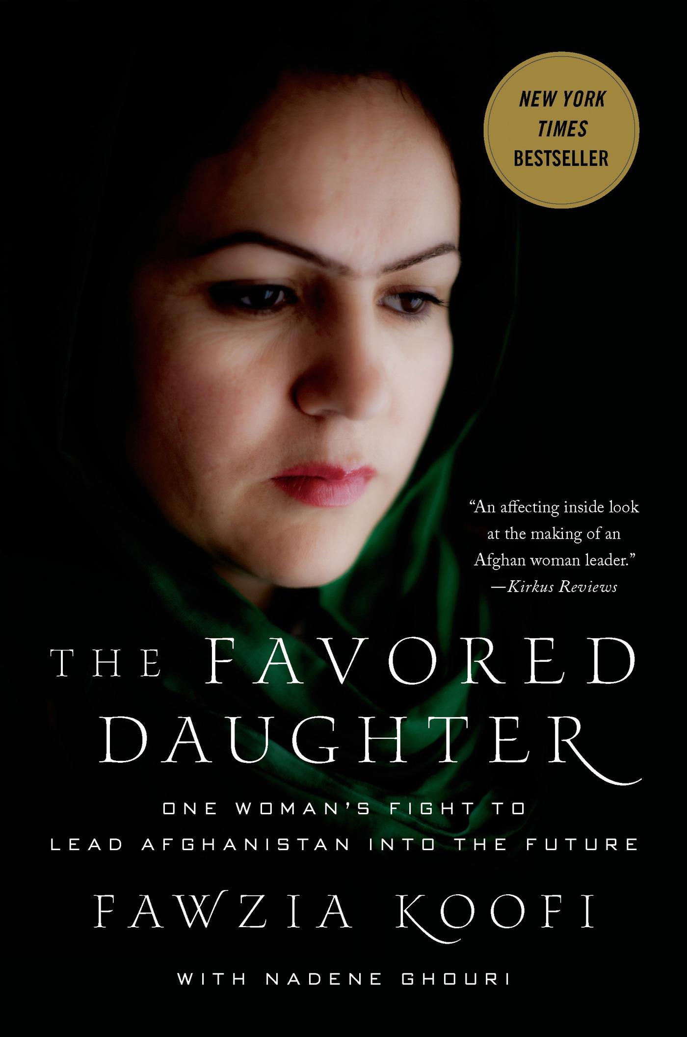 The Favored Daughter By: Fawzia Koofi,Nadene Ghouri