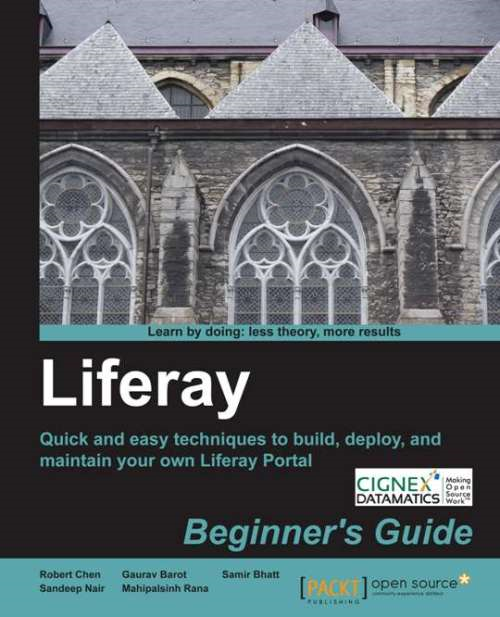 Liferay Beginners Guide By: Robert Chen
