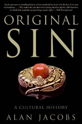 Original Sin By: Alan Jacobs