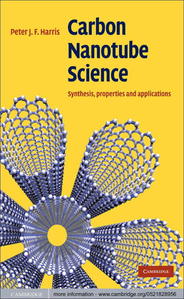Carbon Nanotube Science Synthesis,  Properties and Applications