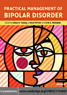 Practical Management of Bipolar Disorder By: Young, Allan H.
