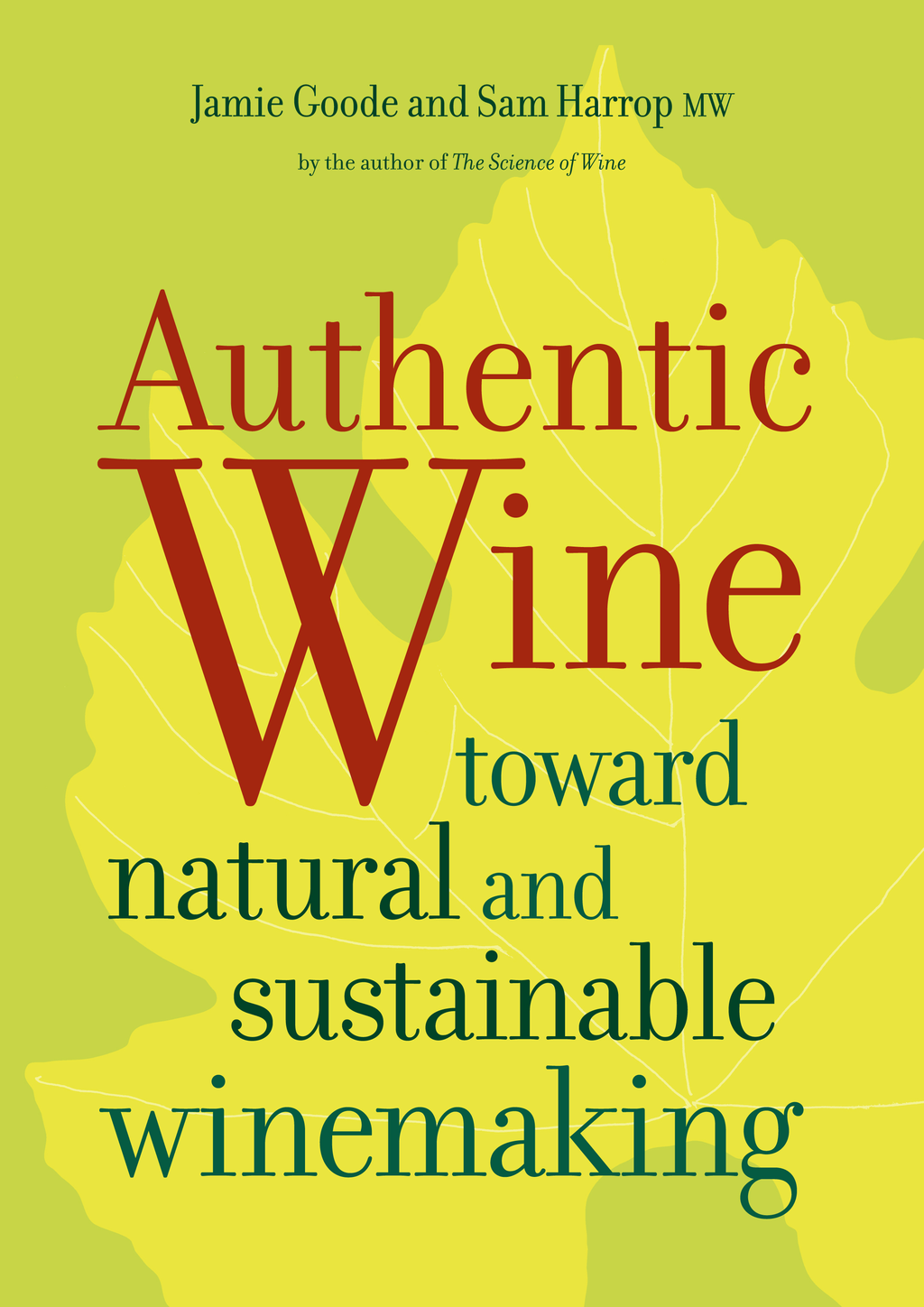 Authentic Wine By: Jamie Goode,Sam Harrop MW