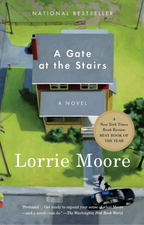 A Gate at the Stairs By: Lorrie Moore