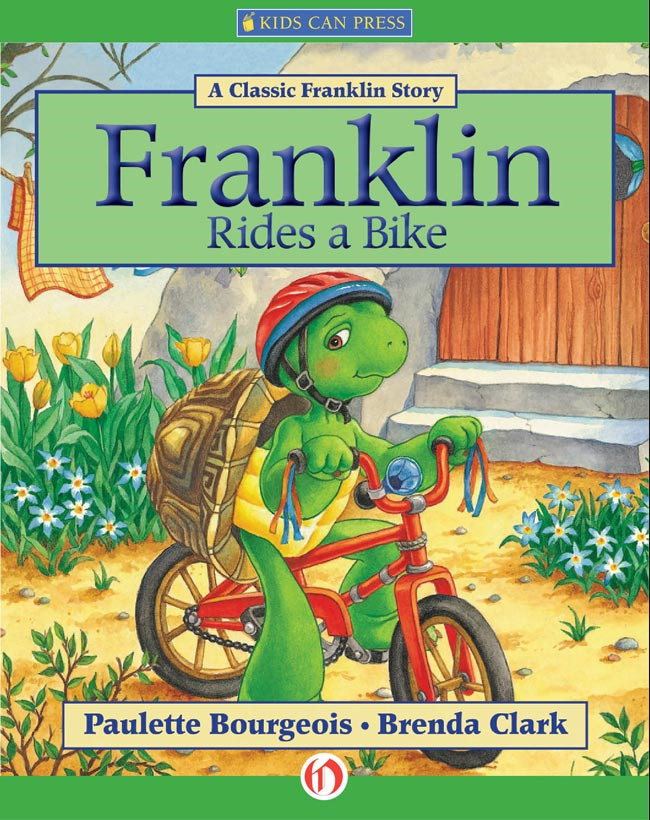 Franklin Rides a Bike By: Brenda Clark,Paulette Bourgeois