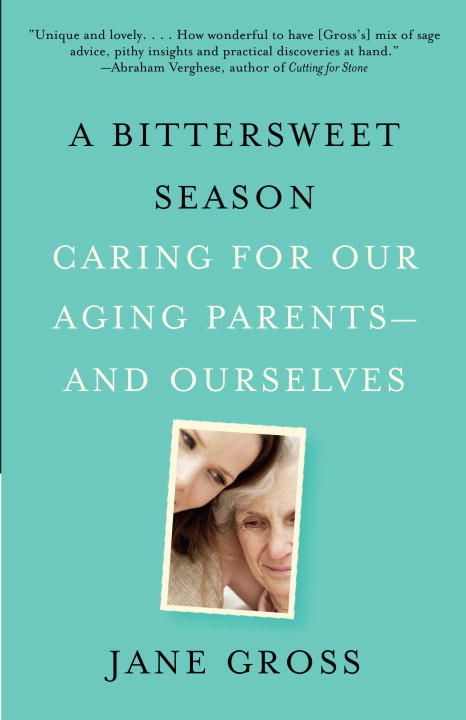 A Bittersweet Season By: Jane Gross