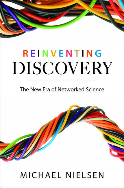 Reinventing Discovery The New Era of Networked Science