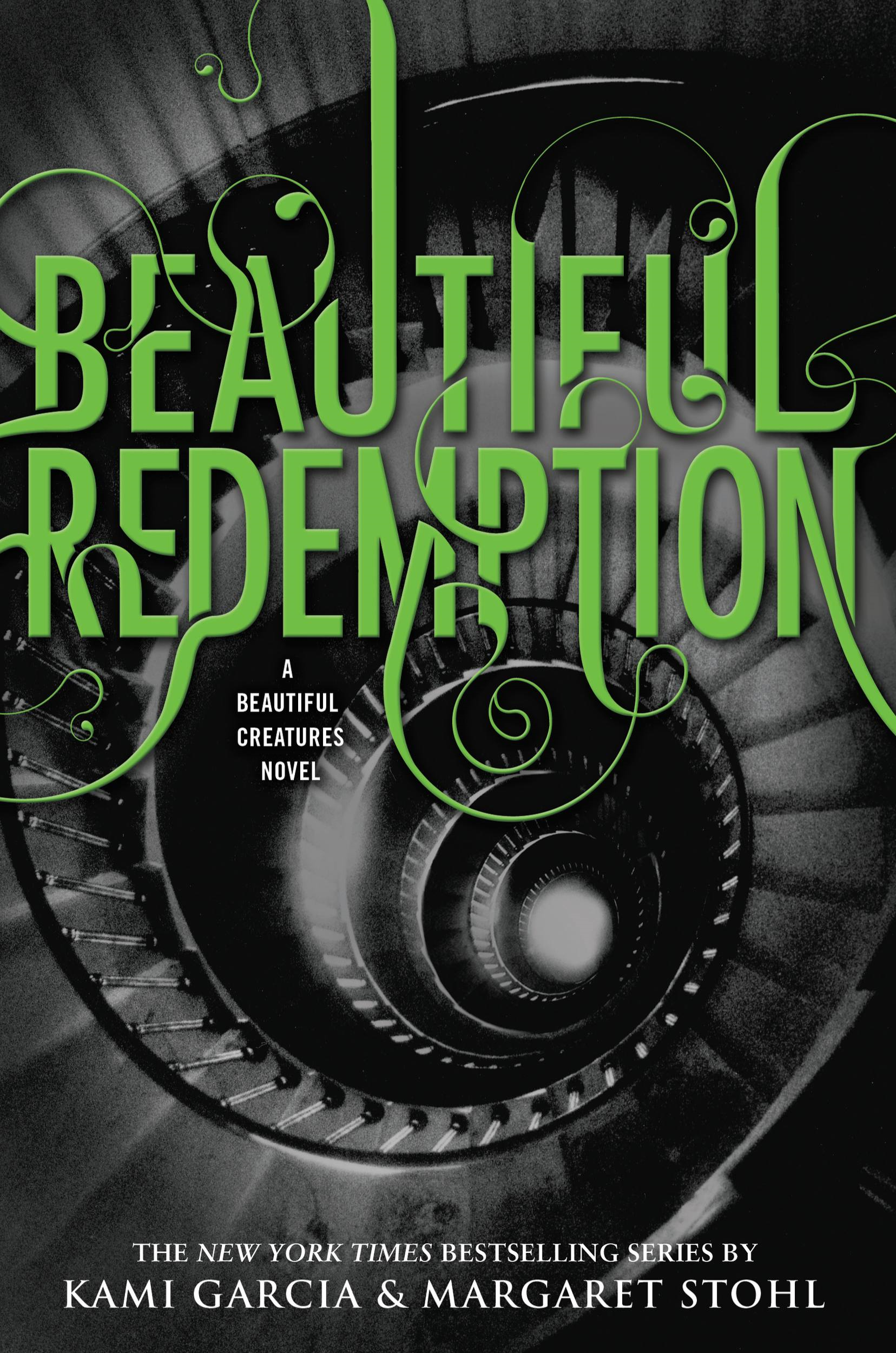 Beautiful Redemption By: Kami Garcia,Margaret Stohl
