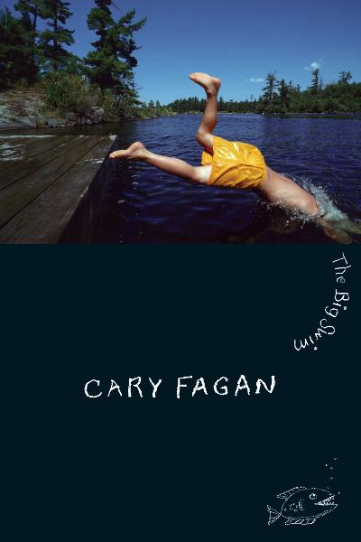 The Big Swim By: Cary Fagan
