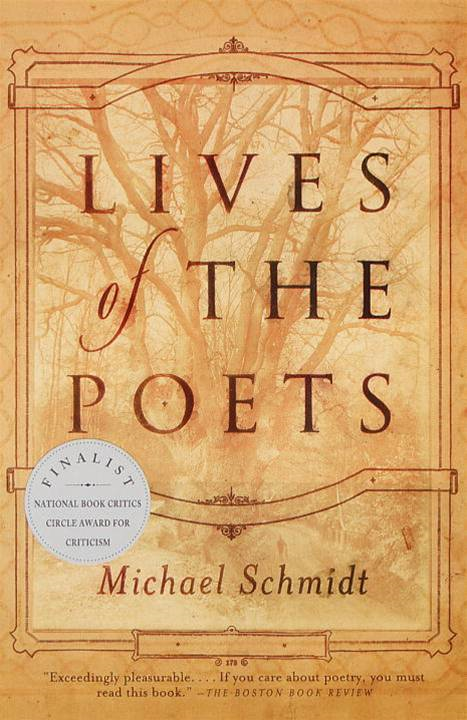Lives of the Poets By: Michael Schmidt