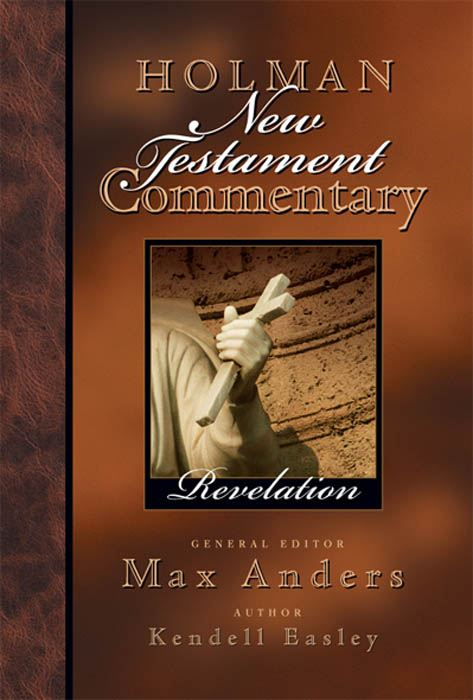Holman New Testament Commentary - Revelation