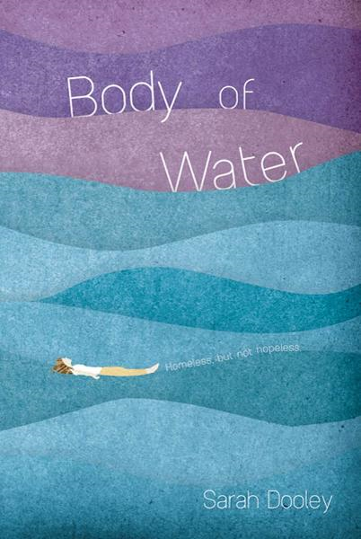 Body of Water By: Sarah Dooley