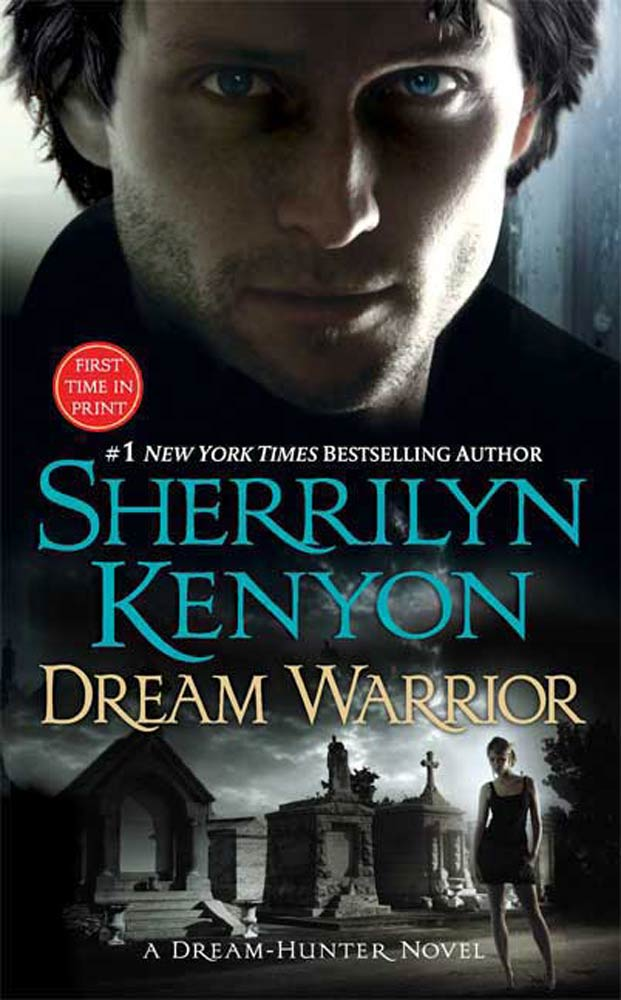 Dream Warrior By: Sherrilyn Kenyon