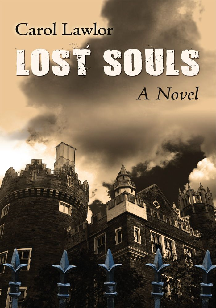 Lost Souls By: Carol Lawlor