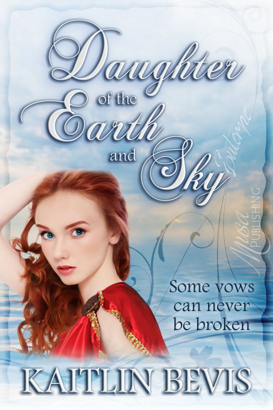Daughter of the Earth and Sky By: Kaitlin Bevis