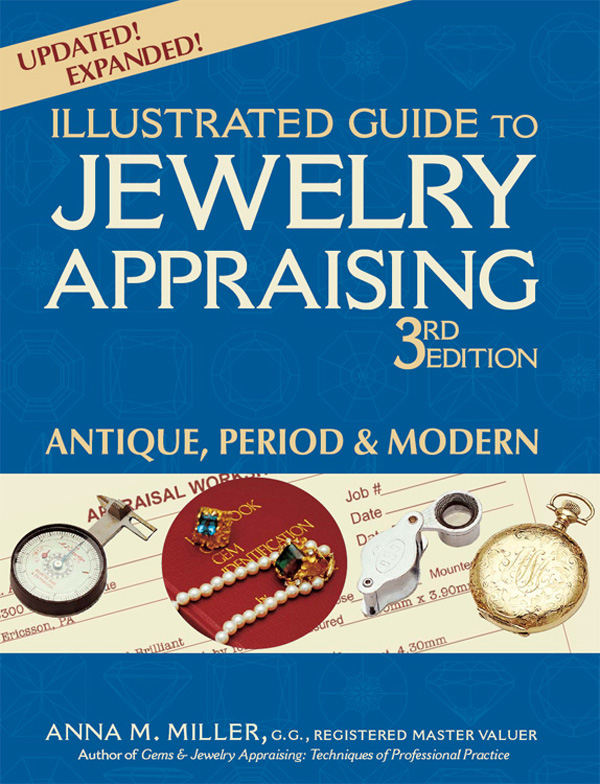 Illustrated Guide to Jewelry Appraising, 3rd Edition