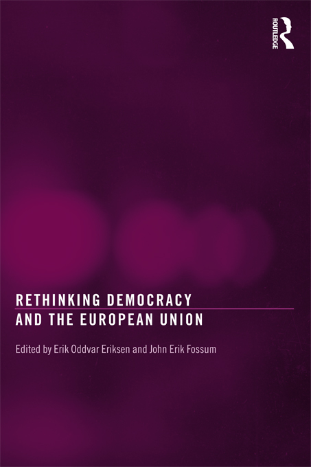 Rethinking Democracy and the European Union