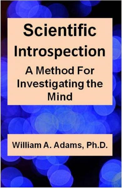 Scientific Introspection: A Method For Investigating the Mind