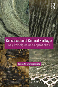 Conservation of Cultural Heritage Key Principles and Approaches