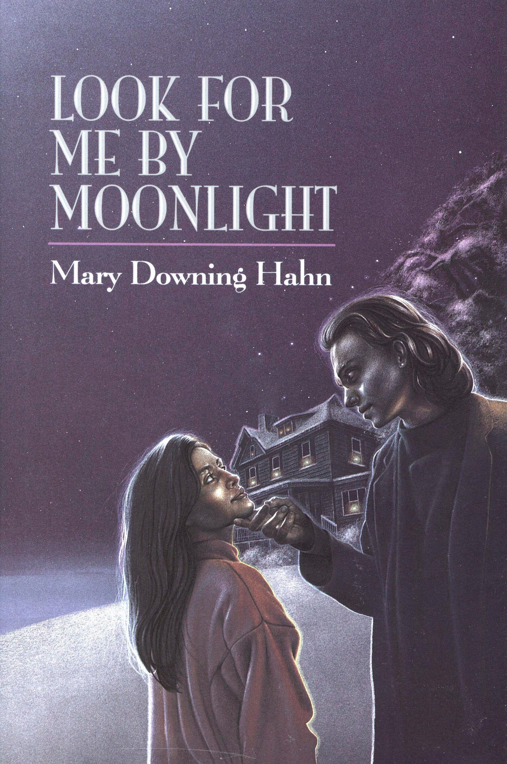 Look For Me By Moonlight By: Mary Downing Hahn