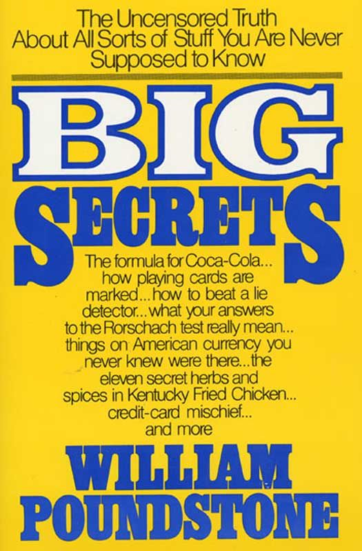 Big Secrets By: William Poundstone