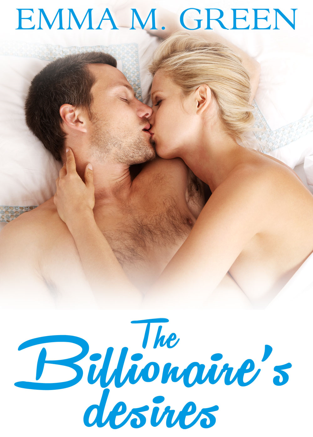 Emma M. Green - The Billionaires Desires Vol.4