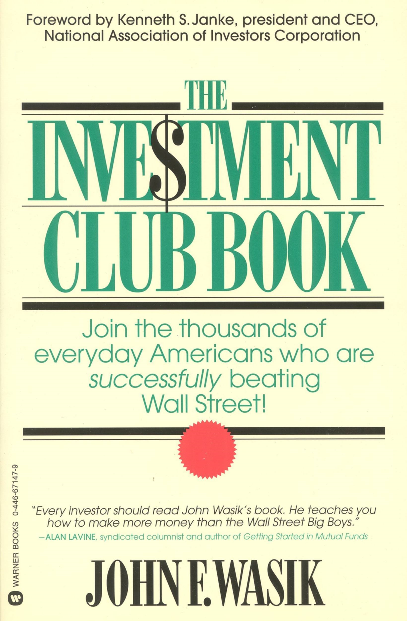 The Investment Club Book By: John F Wasik