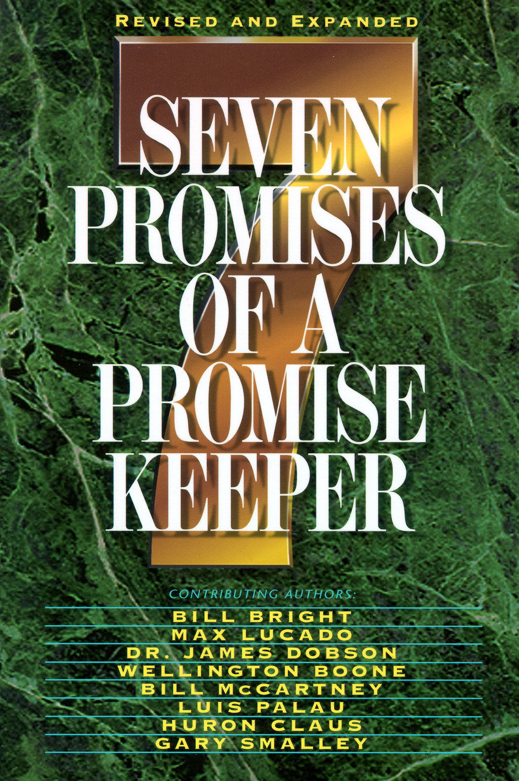 Seven Promises of a Promise Keeper By: Jack Hayford